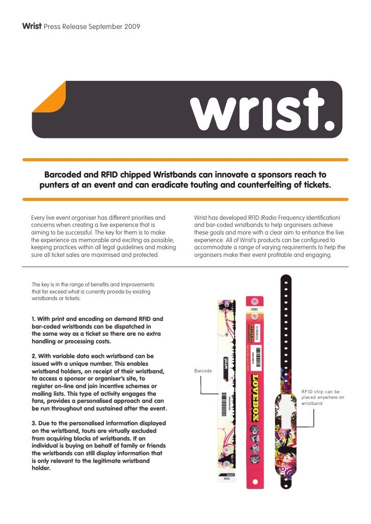 Wrist Press Release September 2009           Barcoded and RFID chipped Wristbands can innovate a sponsors reach to      pu...