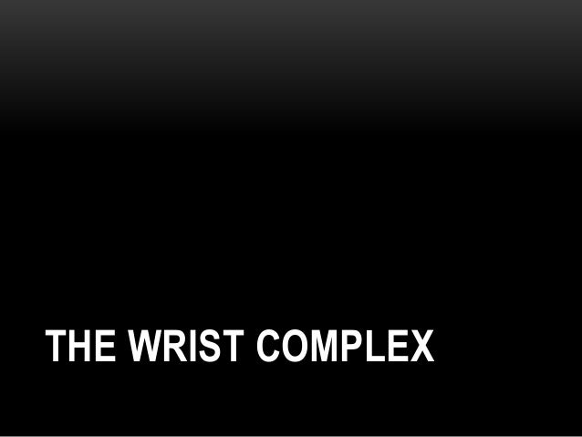 Wrist & hand complex Slide 3