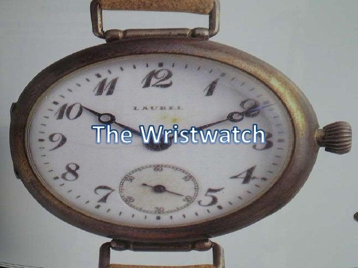 The Wristwatch<br />