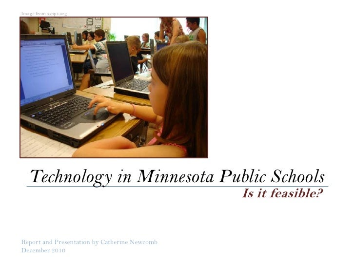 Image from sspps.org<br />Technology in Minnesota Public Schools<br />Is it feasible?<br />Report and Presentation by Cath...