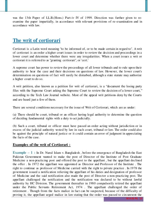 the origin of the writ of certiorari essay Writ of certiorari meaning in the us court system an order issued by the us supreme court directing the lower court to transmit records for a case it will hear.