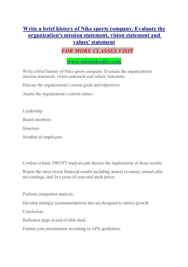 Moda partes Centralizar  Write a brief history of Nike sports company. Evaluate the organizati…