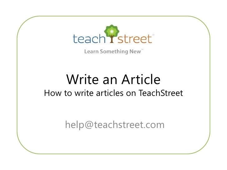 Write an Article How to write articles on TeachStreet        help@teachstreet.com