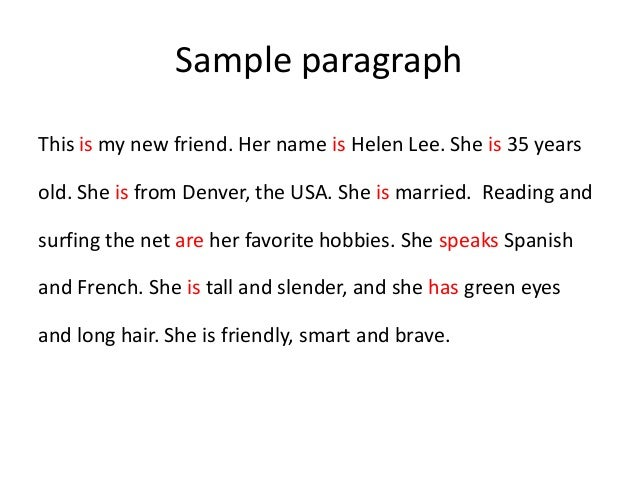 a paragraph about a friend Find long and short paragraph on my best friend for school going kids, children  and students of class 2, 3, 4, 5, 6, 7, 8, 9 and 10.