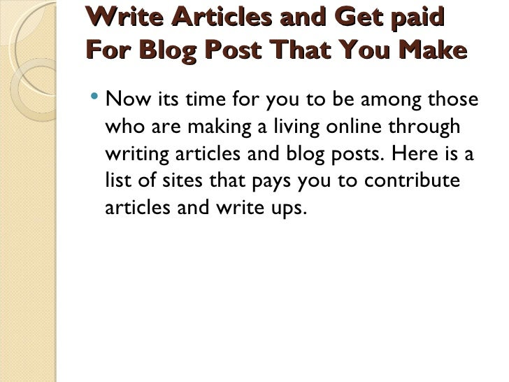 Get Paid to Write: 101 Sites That Pay You $50-$3000 per Blog Post