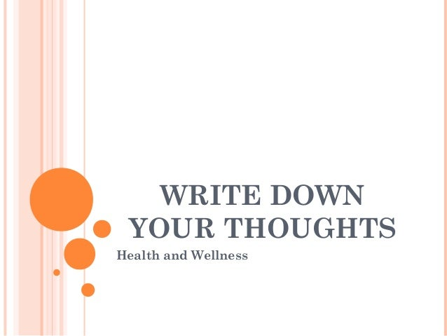 https://image.slidesharecdn.com/writedownyourthoughts-161222185720/95/write-down-your-thoughts-1-638.jpg?cb\u003d1482433066