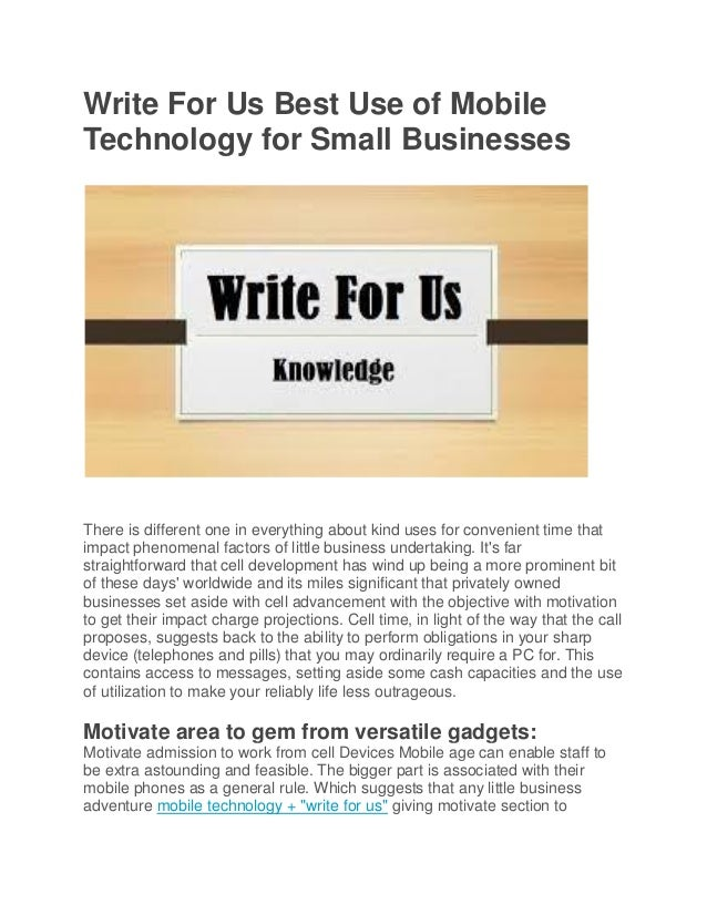 Write for us best use of mobile technology for small businesses