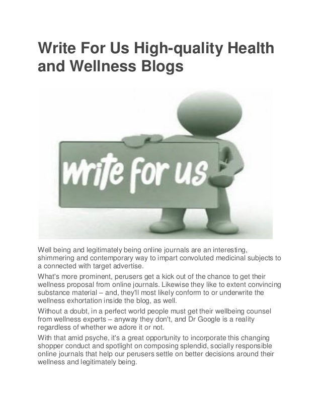Write for us high quality health and wellness blogs