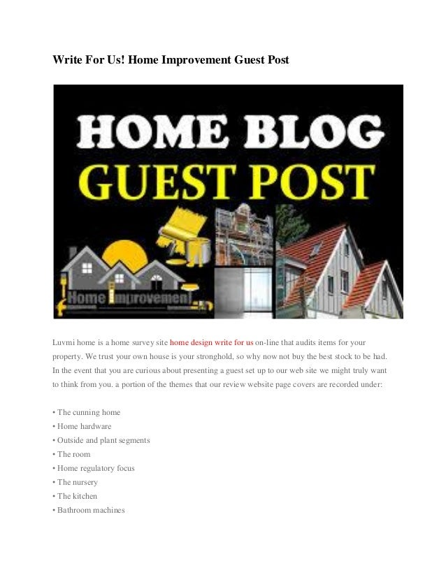 Write for us! home improvement guest post