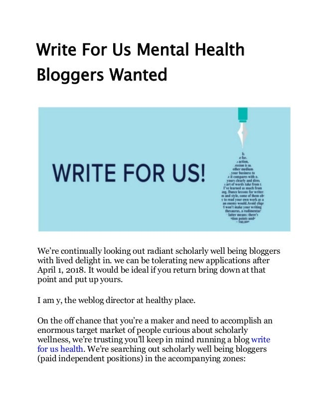 Write for us mental health bloggers wanted