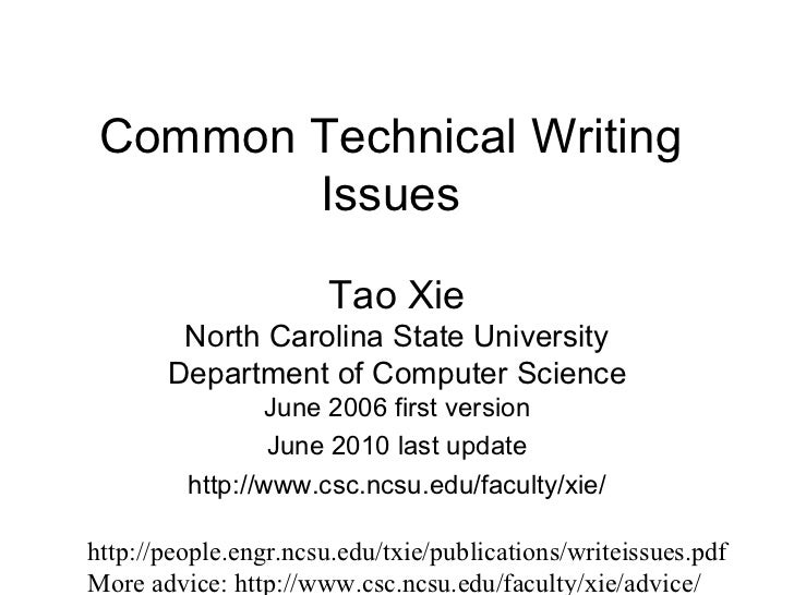Common Technical Writing Issues Tao Xie North Carolina State University Department of Computer Science June 2006 first ver...