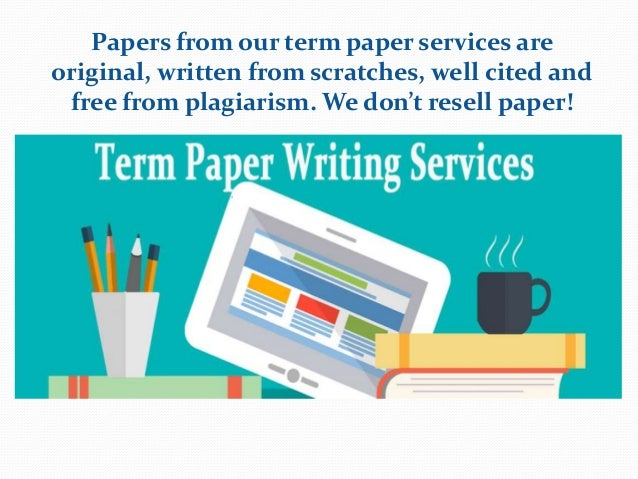 Write my original term paper term paper delivered online only