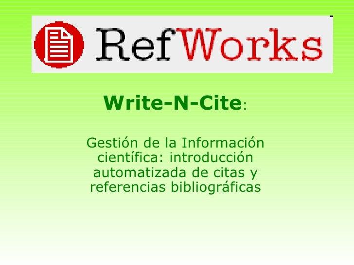 Write-N-Cite : Gestión de la Información científica: introducción automatizada de citas y referencias bibliográficas
