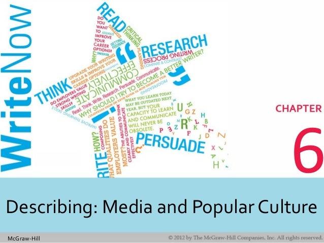 McGraw-Hill 6 Describing: Media and Popular Culture