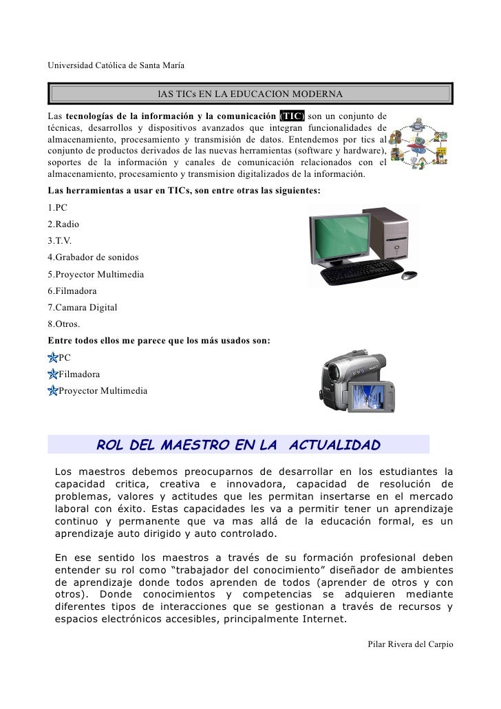 Universidad Católica de Santa María                               lAS TICs EN LA EDUCACION MODERNA  Las tecnologías de la ...
