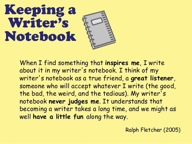Writers Notebook Explained