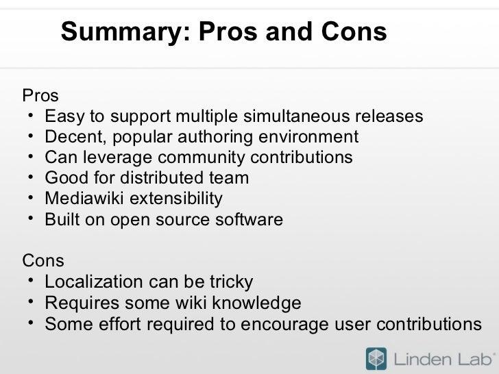 Summary: Pros and Cons <ul><li>Pros </li></ul><ul><ul><li>Easy to support multiple simultaneous releases </li></ul></ul...