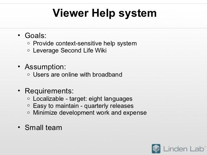 Viewer Help system <ul><ul><li>Goals: </li></ul></ul><ul><ul><ul><li>Provide context-sensitive help system </li></ul></ul>...