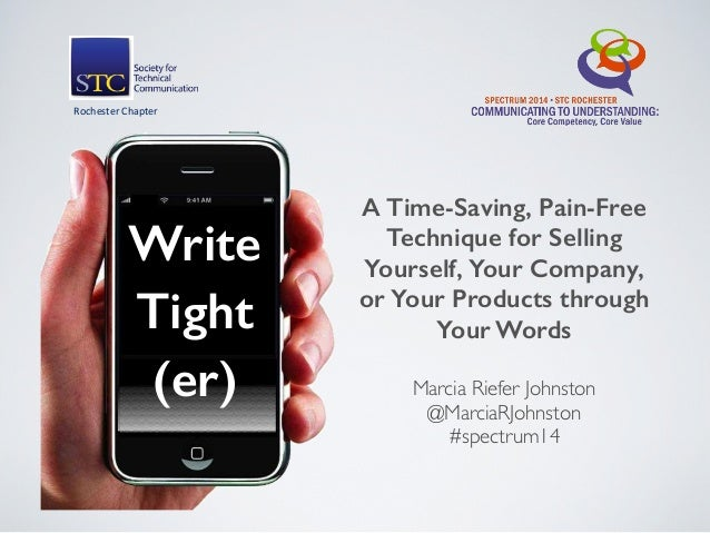 Marcia Riefer Johnston @MarciaRJohnston #spectrum14 A Time-Saving, Pain-Free Technique for Selling Yourself, Your Compan...