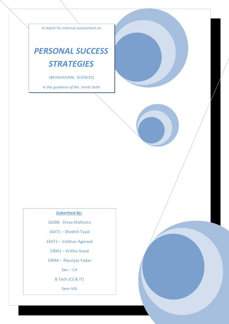 A report for internal assessment on     PERSONAL SUCCESS    STRATEGIES      (BEHAVIOURAL SCIENCES)   In the guidance of Ms...