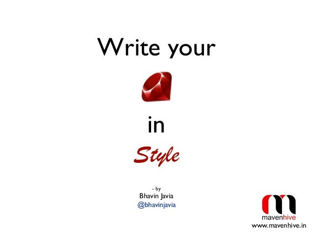 Write your- byBhavin Javia@bhavinjaviainStylewww.mavenhive.in