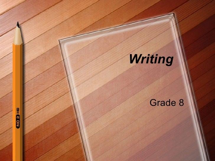 Writing Grade 8