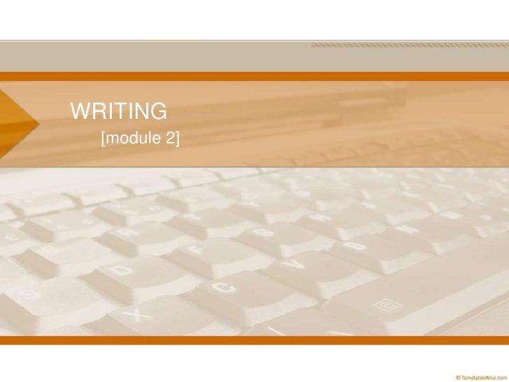 WRITING<br />[module 2]<br />