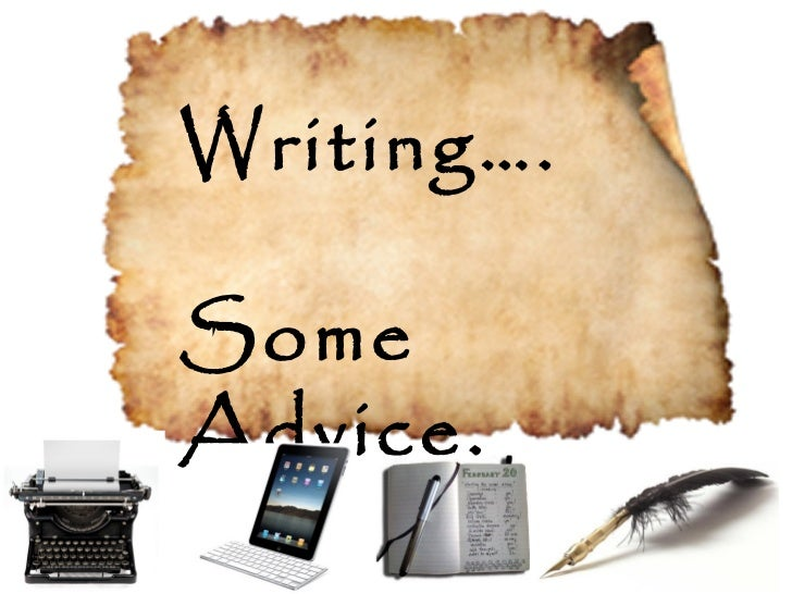 Writing….SomeAdvice.