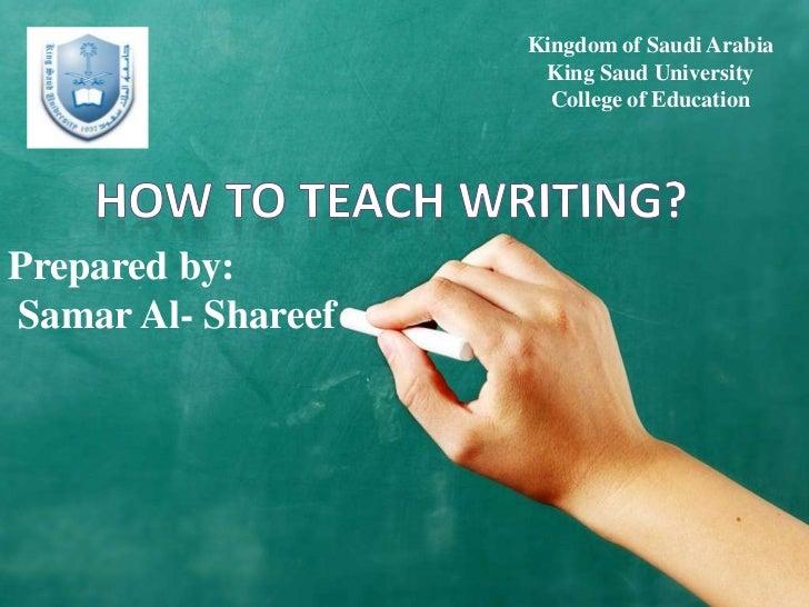 Kingdom of Saudi Arabia                     King Saud University                      College of EducationPrepared by:Sama...