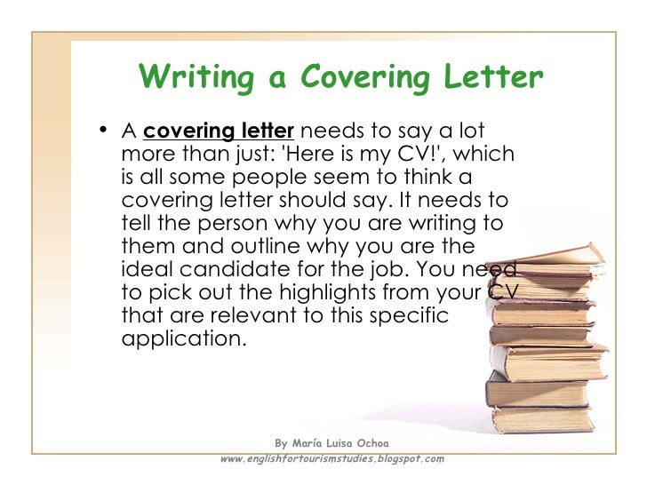 writing a covering letter - What To Write On A Cover Letter For A Cv