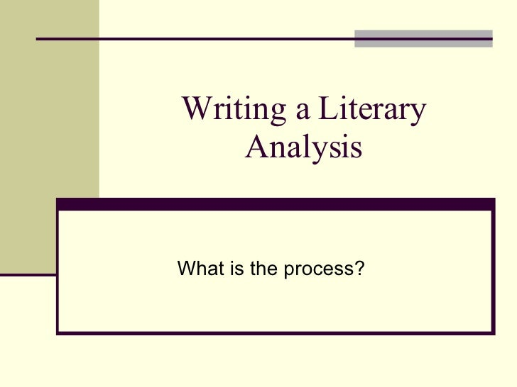 How To Write An Literary Analysis Essay