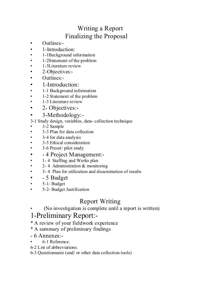 Writing a Report Finalizing the Proposal • Outlines:- • 1-Introduction: • 1-1Background information • 1-2Statement of the ...