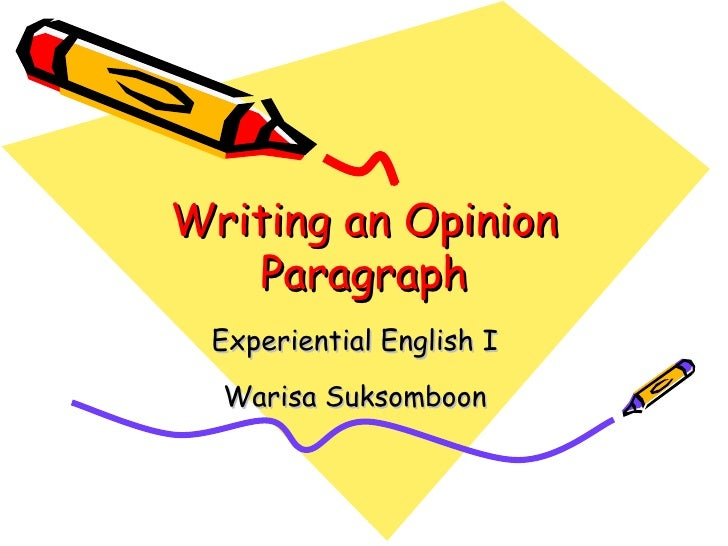Writing An  Opinion  Paragraph Workshop