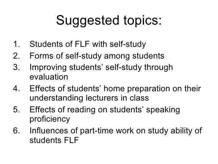 Suggested topics: <ul><li>Students of FLF with self-study </li></ul><ul><li>Forms of self-study among students </li></ul><...