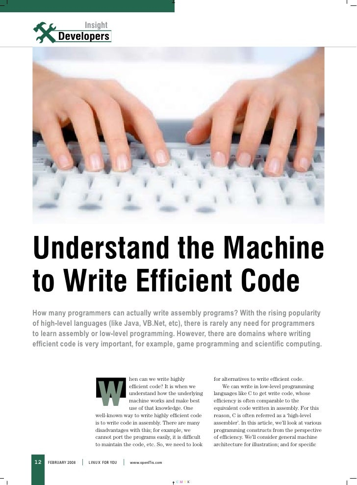 Insight                          Insight     Understand the Machine to Write Efficient Code How many programmers can actua...