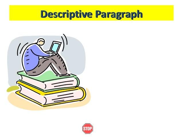 Descriptive ParagraphDescriptive Paragraph