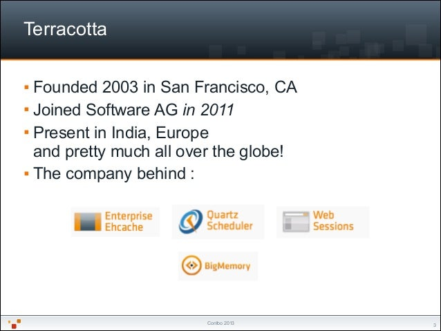 """EclipseCon NA 2014 — Writing a Hudson / Jenkins pluginConfoo 2013 Terracotta """"3 § Founded 2003 in San Francisco, CA § Jo..."""