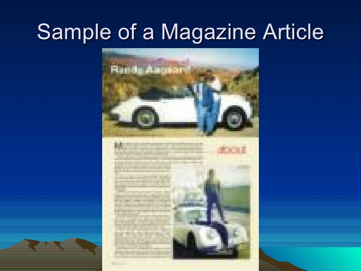 writing articles for magazines Please take a moment to review our submission guidelines designed to ensure  all of the writing that appears in 3rd act magazine™ is concise, informative,.