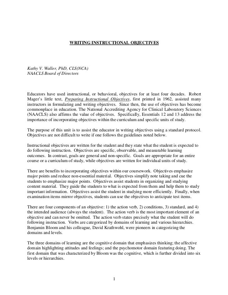 WRITING INSTRUCTIONAL OBJECTIVESKathy V. Waller, PhD, CLS(NCA)NAACLS Board of DirectorsEducators have used instructional, ...