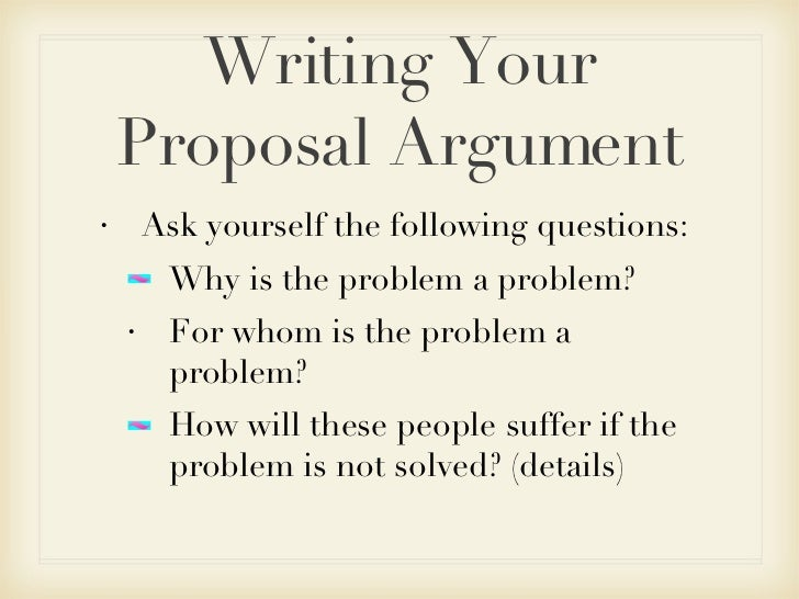 Merveilleux ... 11. Writing Your Proposal Argument ...