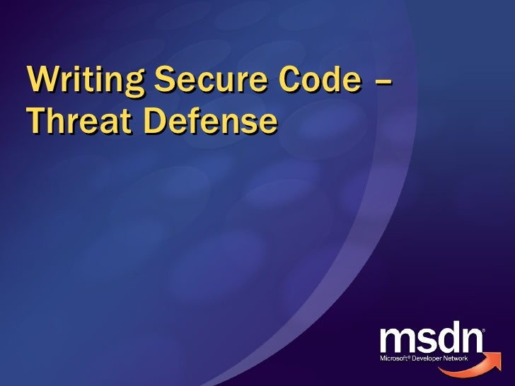 Writing Secure Code – Threat Defense