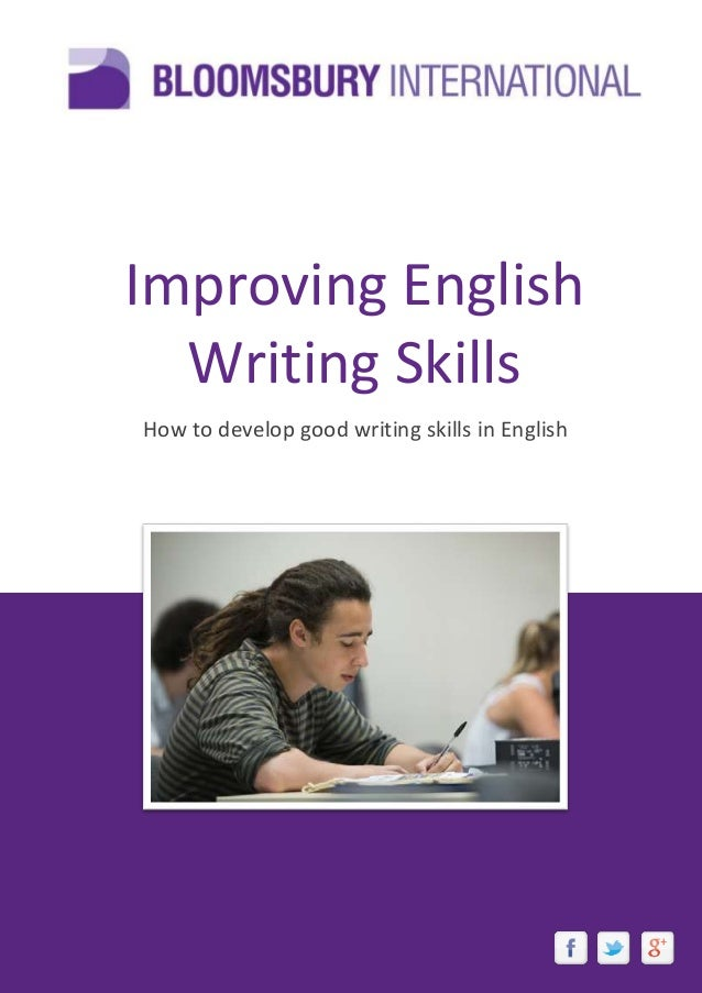 writing skills pdf improving english writing skills how to develop good writing skills in english