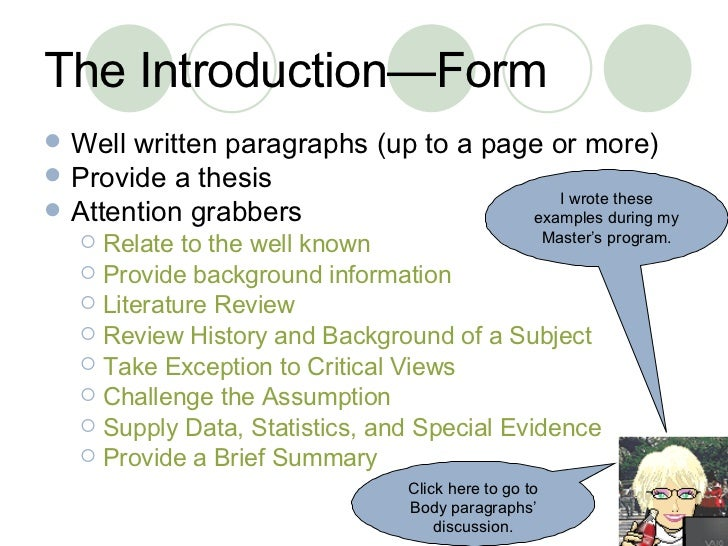 writing an essay introduction body conclusion Every essay--regardless of its topic--should include a title, purpose/thesis,  introduction, body, and conclusion.