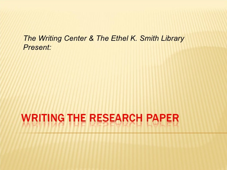 The Writing Center & The Ethel K. Smith Library Present: