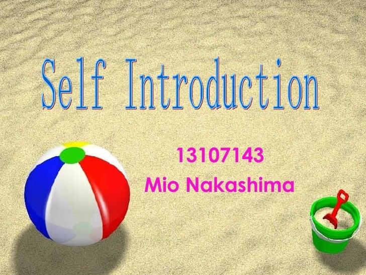 13107143 Mio Nakashima Self Introduction