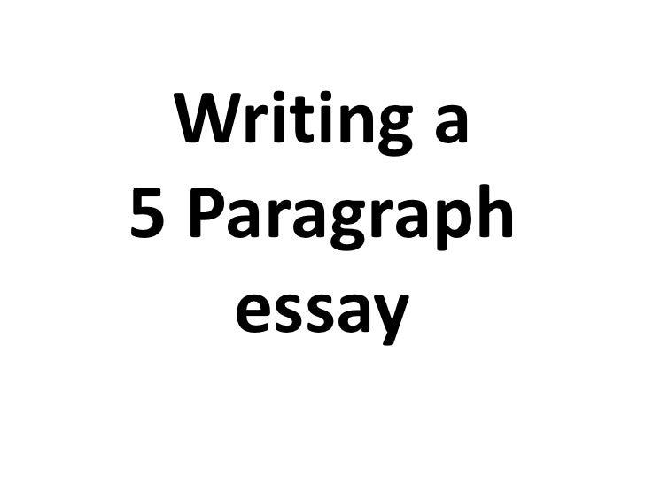 Writing a 5-Paragraph Essay