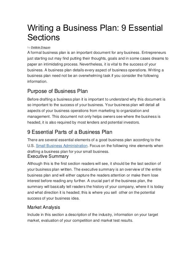 Writing A Business Plan: 9 Essential Sections By Debbie Dragon A Formal Business  Plan Is ...