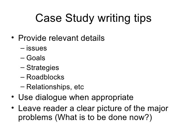 Tips for writing a case study analysis