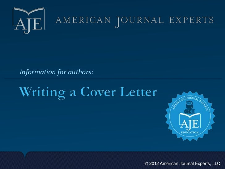 Delightful Writing A Cover Letter For Your Scientific Manuscript. Information For  Authors: © 2012 American ...
