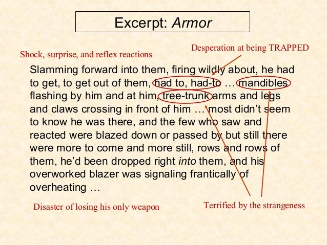 Excerpt: Armor Slamming forward into them, firing wildly about, he had to get, to get out of them, had to, had-to … mandib...